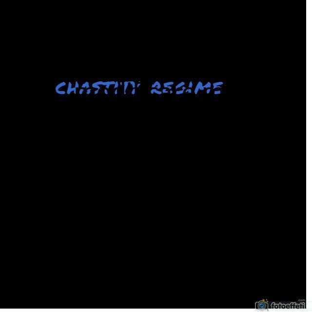 CHASTITY REGIME
