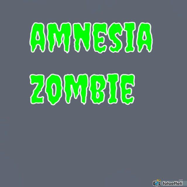 AMNESIA ZOMBIE