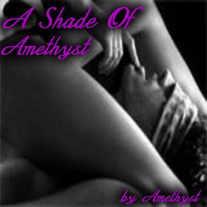 A Shade Of Amethyst
