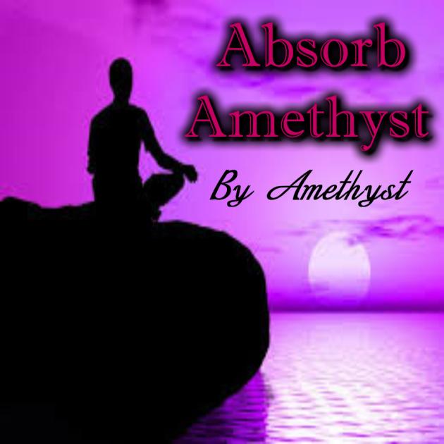 Absorb Amethyst