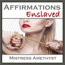 Affirmations - Enslaved
