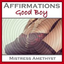 Affirmations - Good Boy