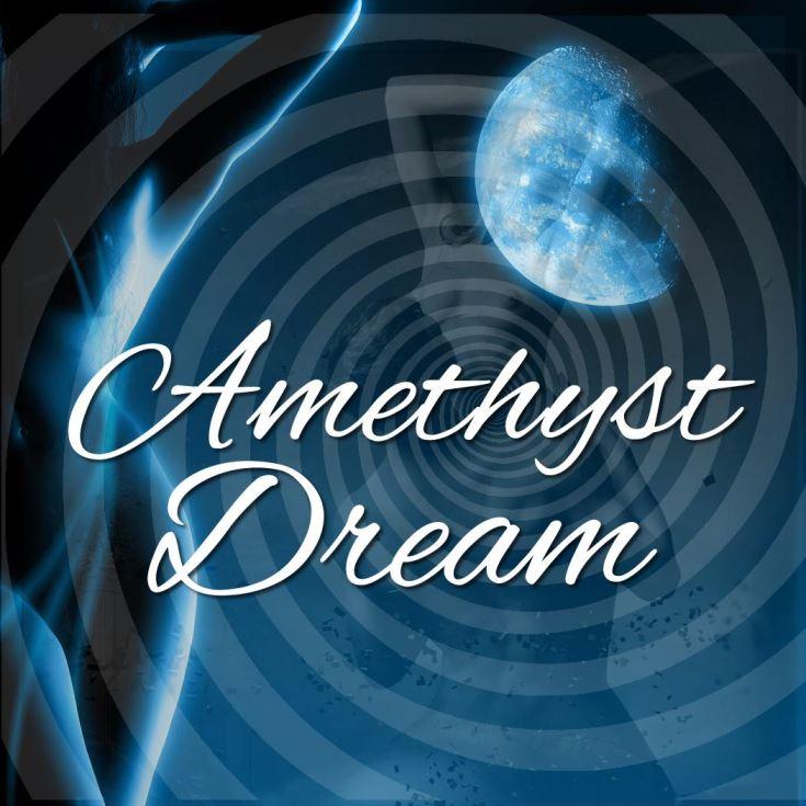Amethyst Dream