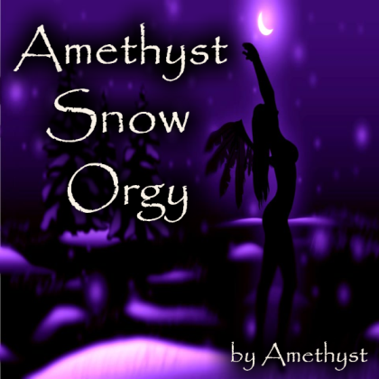 Amethyst Snow Orgy