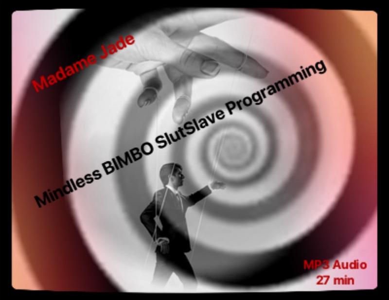 Mindless Bimbo SlutSlave Programming