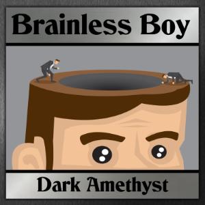 Brainless Boy