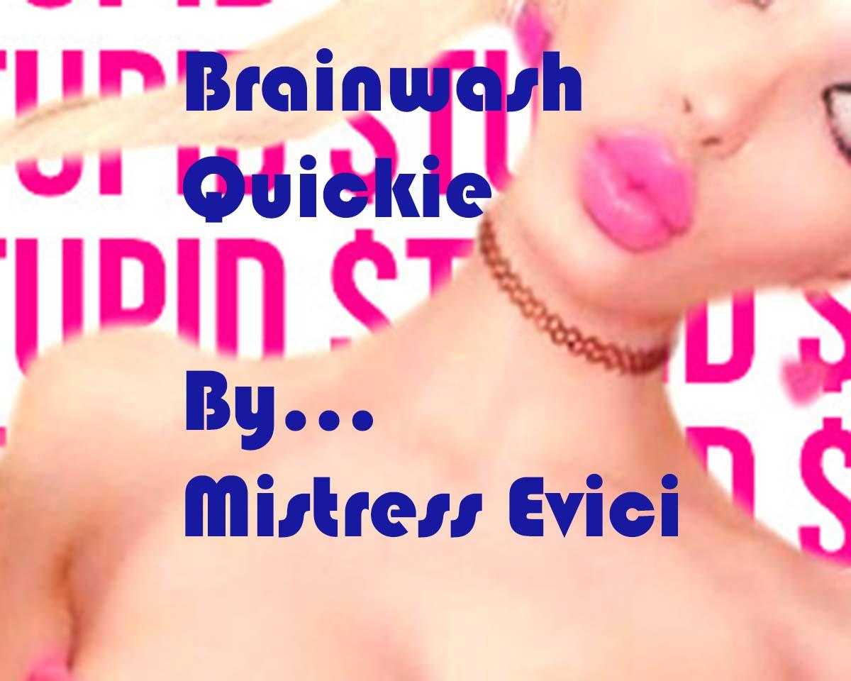 Brainwash Quickie