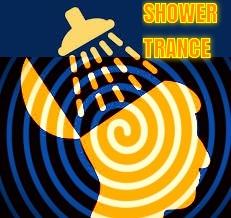 Shower Trance