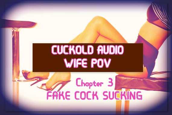 Cuckold Audio Chapter 3