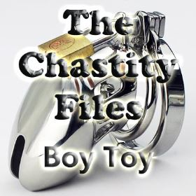 The chastity Files - Boy Toy