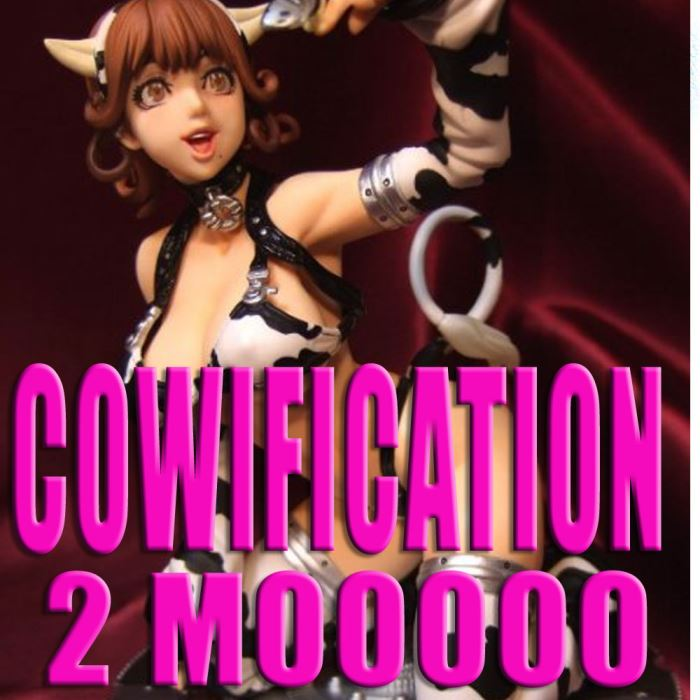 Cowification 2 Moo