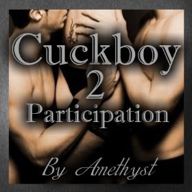 Cuckboy - Participation