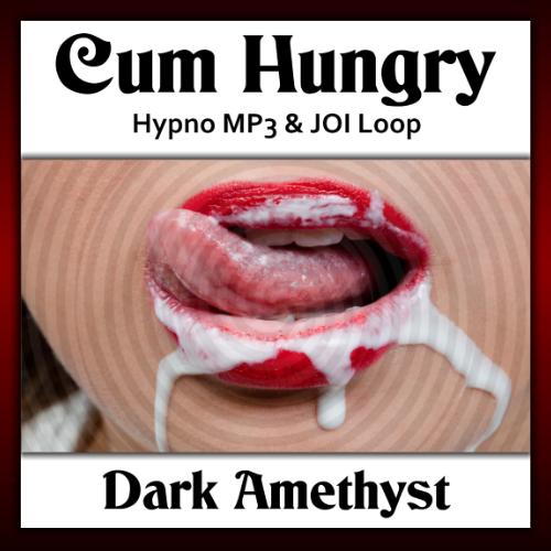 Cum Hungry