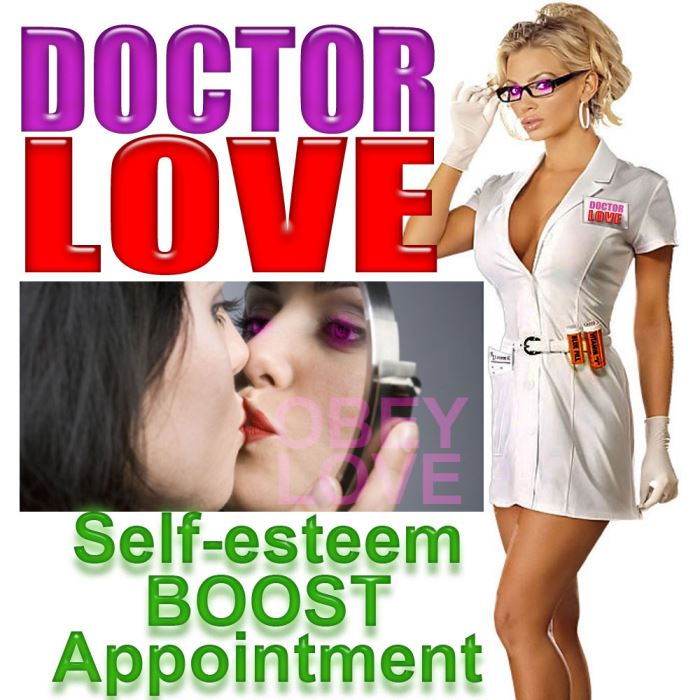 DOCTOR LOVE, Self esteem BOOST Appointment