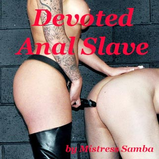 Devoted Anal Slave