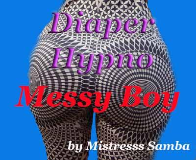 Diaper Hypno - Messy Boy