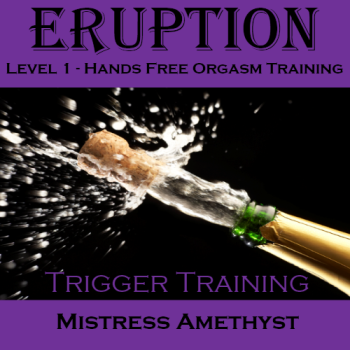 """Eruption"" Level 1 - Trigger Training by Amethyst"