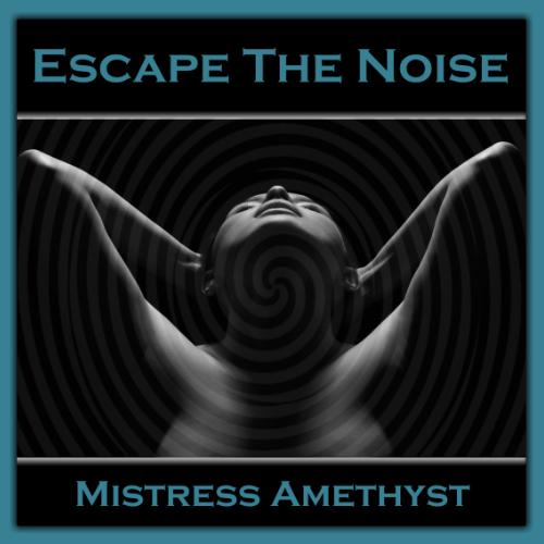 Escape The Noise