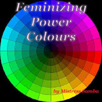 Feminizing Power - Colours