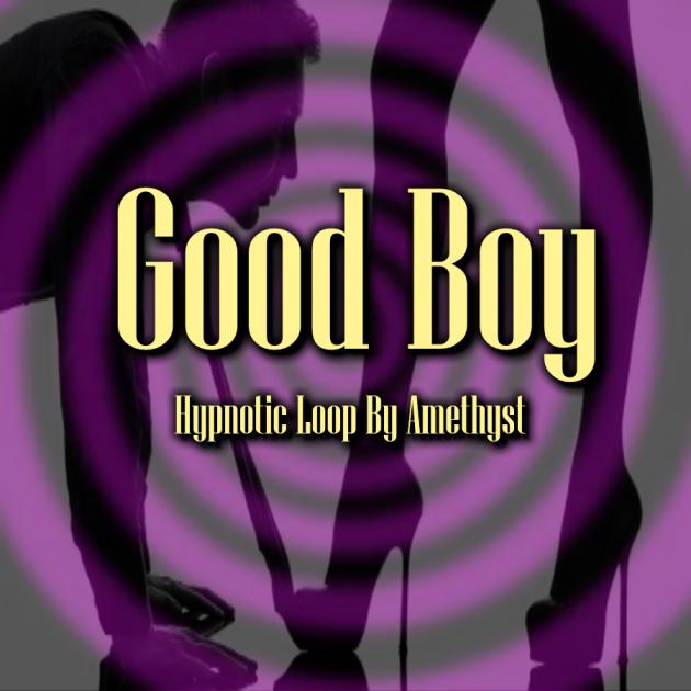 Good Boy Loop