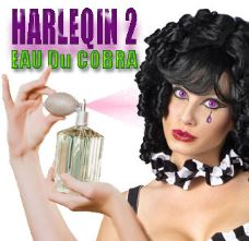 LOVE is HARLEQUIN 2, Eau Du Cobra