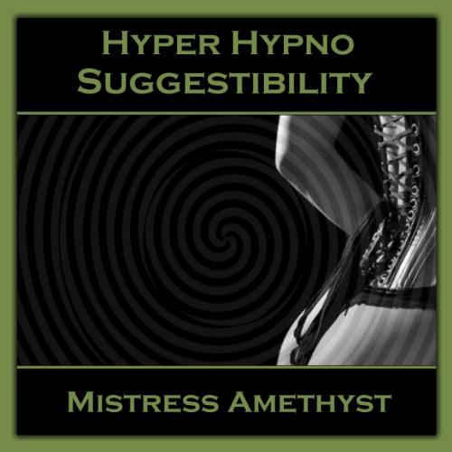 Hyper trance Suggestibility