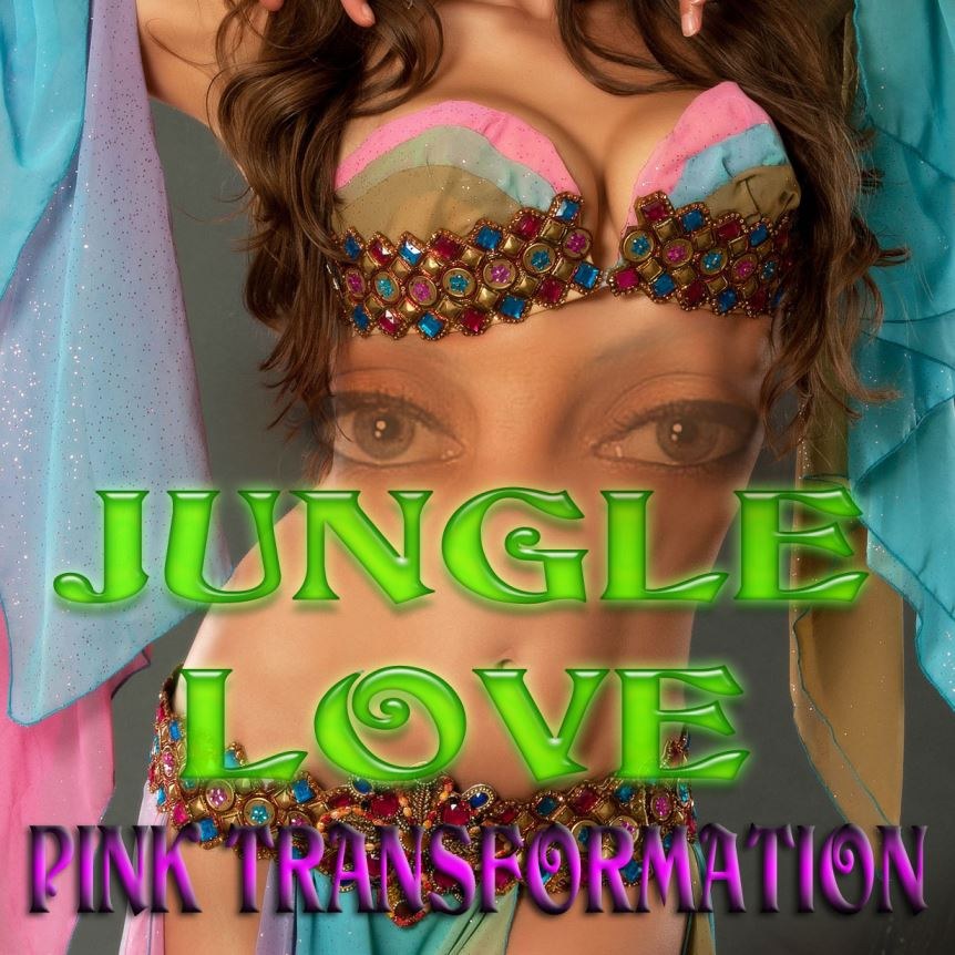 Jungle LOVE Pink Transformation