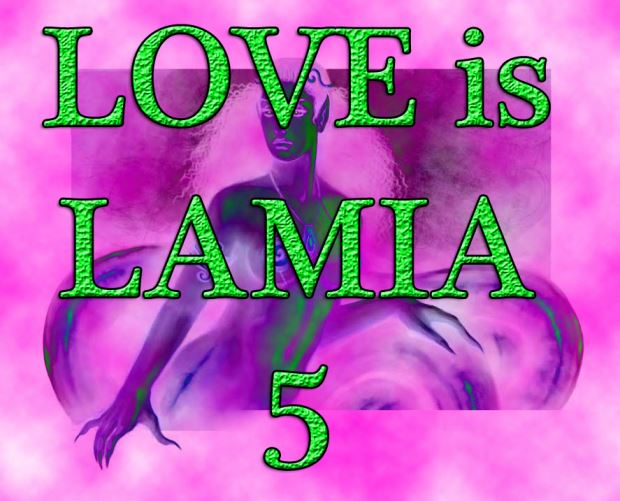 LOVE is Lamia 5