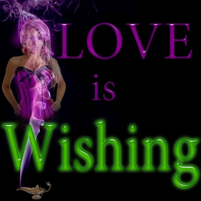 Love is Wishing