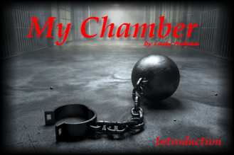 My Chamber--Introduction