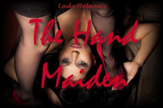 The Hand Maiden