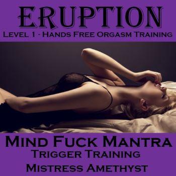 Mind Fuck Mantra - Eruption Trigger Training
