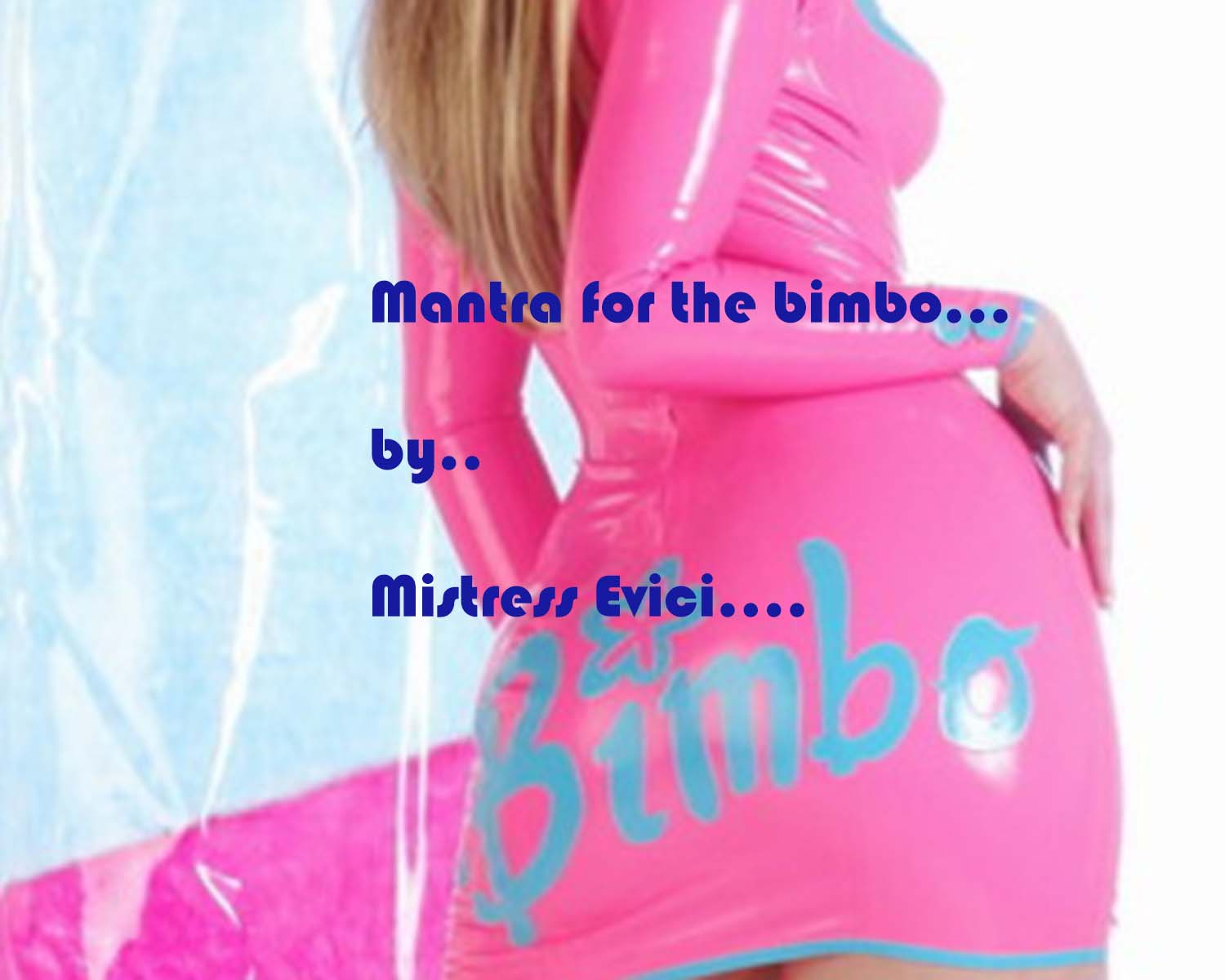 Mantra for the Bimbo