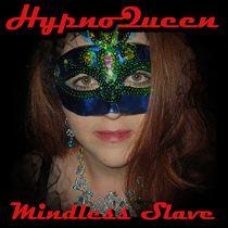 MINDLESS SLAVE