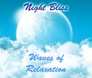 Night Bliss - Waves of Relaxation