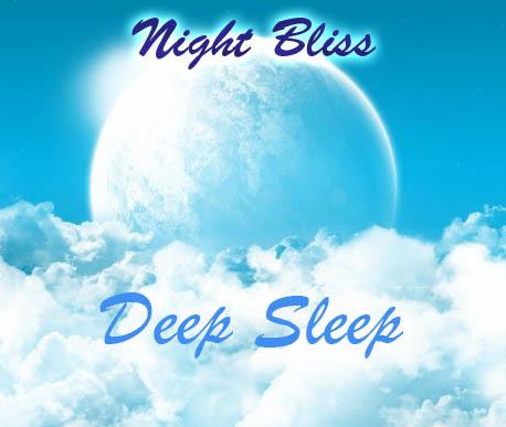 Night Bliss - Deep Sleep