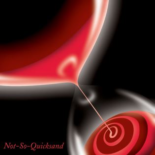 Not-So-Quicksand