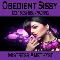 Obedient Sissy
