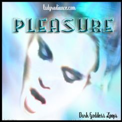 Dark Goddess Loop - Pleasure