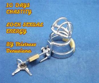 Lock of sexual energy - 10 days Chastity