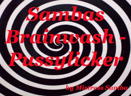 Sambas Brainwash - Pussylicker