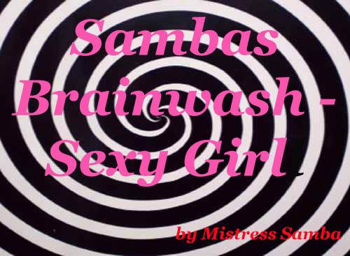Sambas Brainwash - Sexy Girl