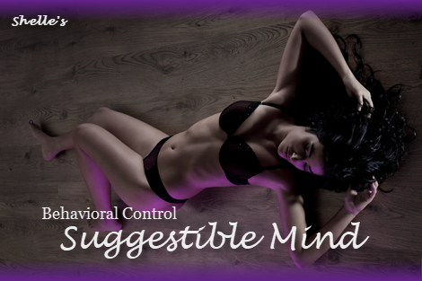 Behavioral Control--Suggestible Mind