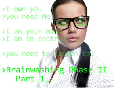Brainwashed II-Step 1 - Coercive Persuasion