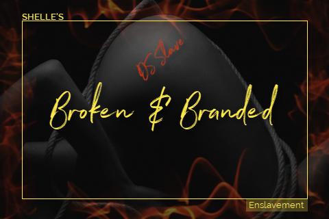 Broken and Branded