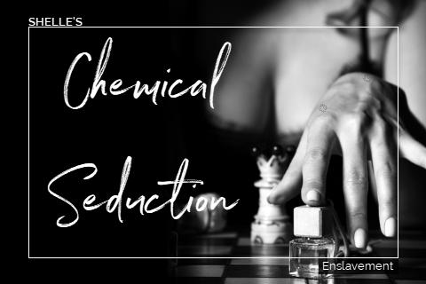 Chemical Seduction