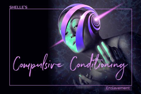 Compulsive Conditioning
