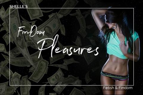 FINDOM Pleasures