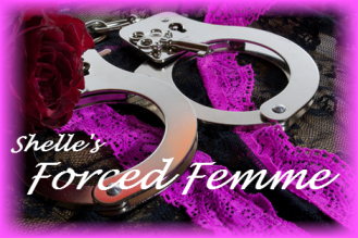 Forced Femme--The Beginning