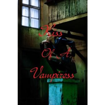 Kiss Of A Vampiress